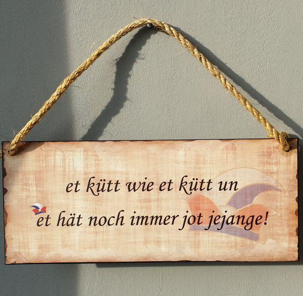 """Blechschild """"Et kütt wie et kütt"""" 30 x 13 cm"""